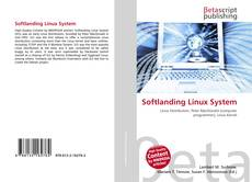 Bookcover of Softlanding Linux System