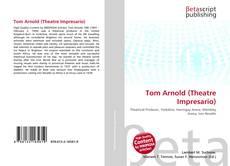 Tom Arnold (Theatre Impresario) kitap kapağı