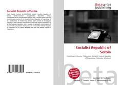 Bookcover of Socialist Republic of Serbia