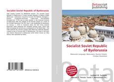 Couverture de Socialist Soviet Republic of Byelorussia