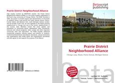 Bookcover of Prairie District Neighborhood Alliance