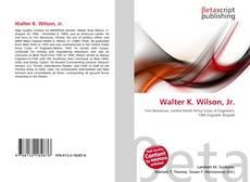Portada del libro de Walter K. Wilson, Jr.