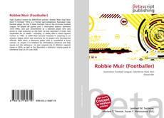 Bookcover of Robbie Muir (Footballer)