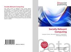 Bookcover of Socially Relevant Computing