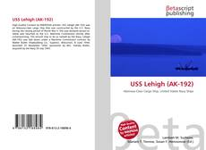 Bookcover of USS Lehigh (AK-192)