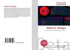 Bookcover of Robert A. Metzger