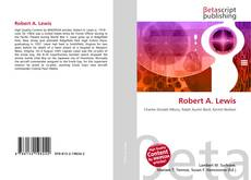 Bookcover of Robert A. Lewis