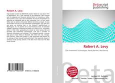 Bookcover of Robert A. Levy