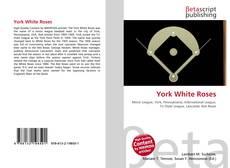 Bookcover of York White Roses