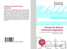 Bookcover of Society for Animal Protective Legislation