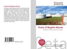 Bookcover of Praise of Bogdiin Khuree