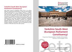 Bookcover of Yorkshire South West (European Parliament Constituency)