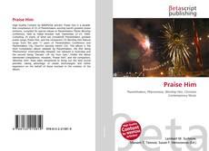 Bookcover of Praise Him