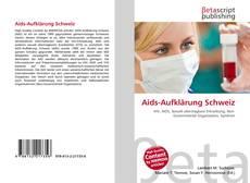 Bookcover of Aids-Aufklärung Schweiz