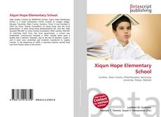 Bookcover of Xiqun Hope Elementary School