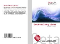 Bookcover of Rhiwfron Railway Station