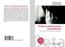 Couverture de Praktores 005 Enantion Hrysopodarou