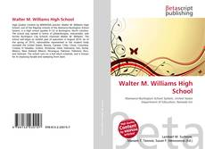 Bookcover of Walter M. Williams High School