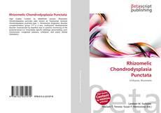 Bookcover of Rhizomelic Chondrodysplasia Punctata