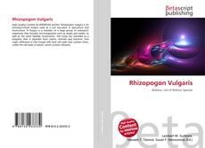 Bookcover of Rhizopogon Vulgaris