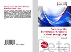Bookcover of Society for the Prevention of Cruelty to Animals (Hong Kong)