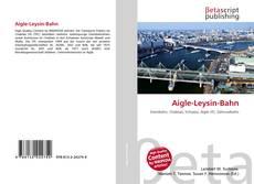 Buchcover von Aigle-Leysin-Bahn