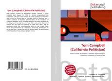 Bookcover of Tom Campbell (California Politician)