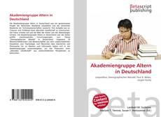 Borítókép a  Akademiengruppe Altern in Deutschland - hoz