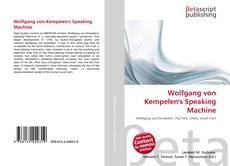 Copertina di Wolfgang von Kempelen's Speaking Machine