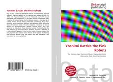 Bookcover of Yoshimi Battles the Pink Robots