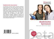 Bookcover of Akademisches Gymnasium