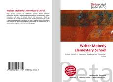 Bookcover of Walter Moberly Elementary School