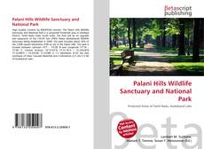 Bookcover of Palani Hills Wildlife Sanctuary and National Park