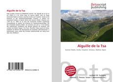 Bookcover of Aiguille de la Tsa
