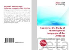 Bookcover of Society for the Study of the Indigenous Languages of the Americas