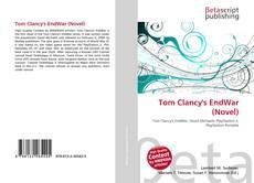 Borítókép a  Tom Clancy's EndWar (Novel) - hoz