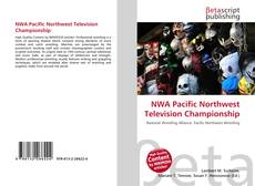 Bookcover of NWA Pacific Northwest Television Championship