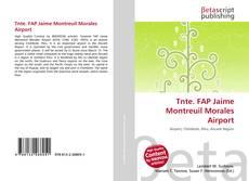Buchcover von Tnte. FAP Jaime Montreuil Morales Airport