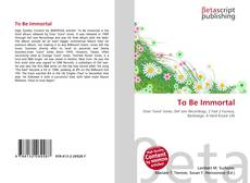 Buchcover von To Be Immortal