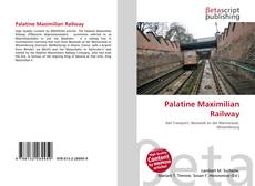 Bookcover of Palatine Maximilian Railway