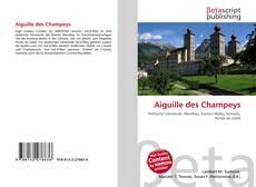 Buchcover von Aiguille des Champeys