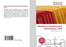 Couverture de Rhodesian Constitutional Referendum, 1979