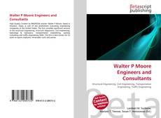 Обложка Walter P Moore Engineers and Consultants