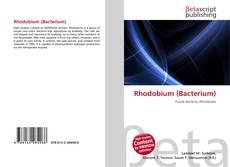Bookcover of Rhodobium (Bacterium)
