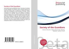 Bookcover of Society of the Guardians