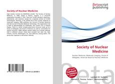 Bookcover of Society of Nuclear Medicine