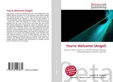 Capa do livro de You're Welcome (Angel)