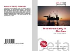 Обложка Petroleum Industry in Aberdeen