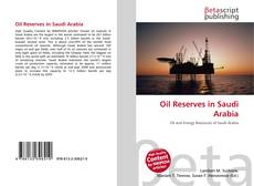 Oil Reserves in Saudi Arabia kitap kapağı
