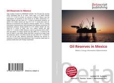 Oil Reserves in Mexico kitap kapağı